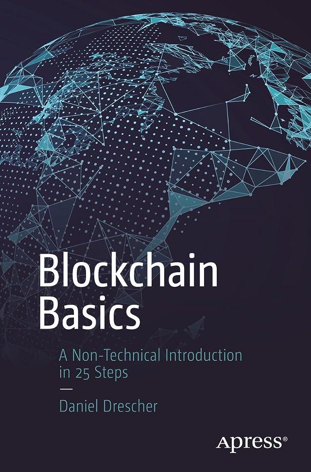 療法水銀の睡眠Blockchain Basics: A Non-Technical Introduction in 25 Steps (English Edition)