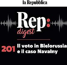 Il voto in Bielorussia e il caso Navalny: Rep digest 201