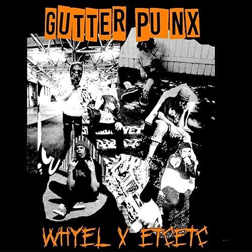 Amazon.com: Gutter Punx [Explicit]: Whyel & Etc!etc!: MP3 ...