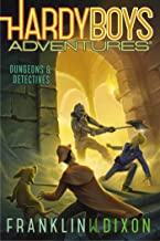 Dungeons & Detectives (19) (Hardy Boys Adventures)