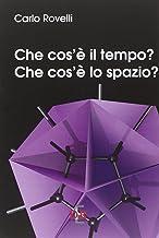 Scaricare Libri Che cos'è il tempo? Che cos'è lo spazio? PDF