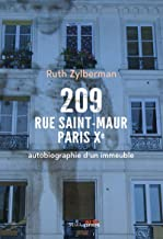 Livres 209 rue Saint-Maur, Paris Xe - Autobiographie d'un immeuble PDF