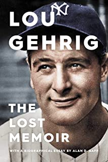 Lou Gehrig: The Lost Memoir (English Edition)