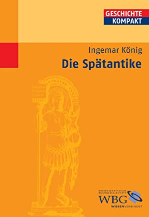 Die Spätantike (German Edition)