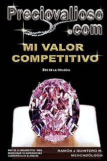Preciovalioso.com: Mi valor competitivo.
