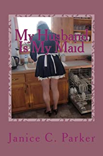 My Husband Is My Maid (English Edition)