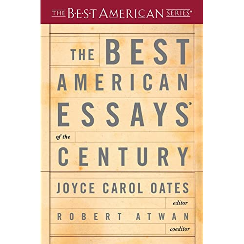 Best Essays Amazoncom The Best American Essays Of The Century The Best American Series