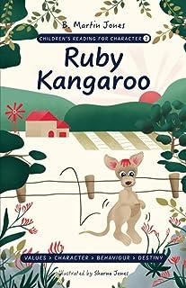 Children's Reading For Character: Ruby Kangaroo