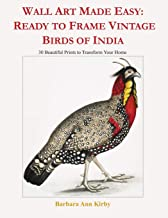 Wall Art Made Easy: Ready to Frame Vintage Birds of India: 30 Beautiful Prints to Transform Your Home