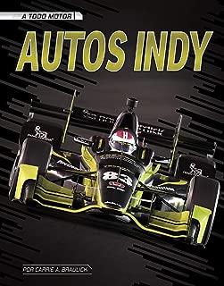 Autos Indy (A todo motor) (Spanish Edition)