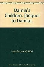 """Damia's Children. [Sequel to """"Damia""""]."""