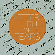 Letter Full of Tears - An Eclectic Collection of Blues Songs in Various Styles Like Soul, R&B, And Country with Howlin' Wolf, Gladys Knight & The Pips, Ike & Tina Turner, Elmore James, Bobby Sykes, And More!