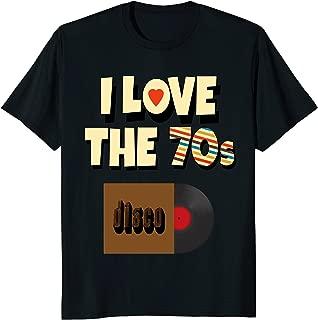 I Love The 70s Shirt Vinyl Record Retro Apparel Men Women