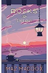 Rocks & Railways: Stallion Ridge # 4 Kindle Edition