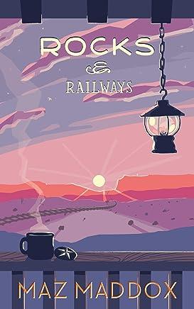 Rocks & Railways (Stallion Ridge #4) (English Edition)