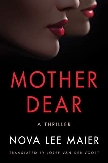 Mother Dear: A Thriller (English Edition)