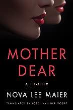Mother Dear: A Thriller
