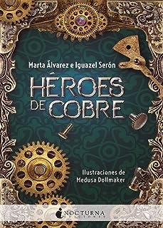 Héroes de cobre: 76 (Literatura Mágica)
