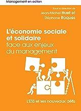 L'économie sociale et solidaire face aux enjeux du management (Management en action) (French Edition)