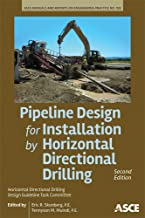 Pipeline Design for Installation by Horizontal Directional Drilling: (Manuals and Reports on Engineering Practice)