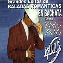Grandes Exitos De Baladas Romanticas En Bachata