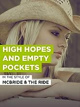 High Hopes And Empty Pockets