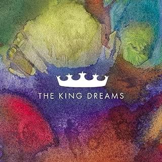 The King Dreams