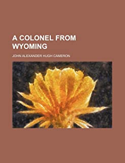 A Colonel from Wyoming