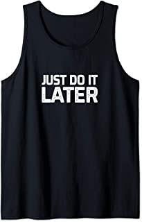 Just Do It Later - Vintage Style - Tank Top