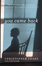 You Came Back: A Novel