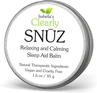 Isabella's Clearly SNŪZ Sleep Aid Balm, 100% Effective Natural Sleeping Remedy for Insomnia Relief, ADHD, PTSD. Zero Melat...