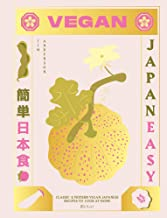 Vegan JapanEasy: Over 80 Delicious Plant-Based Japanese Recipes PDF