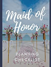 Maid Of Honor Planning Checklist: Bridesmaid Things To Do: Prompted Fill In Organizer for Maid of Honor for Notes, Reminde...