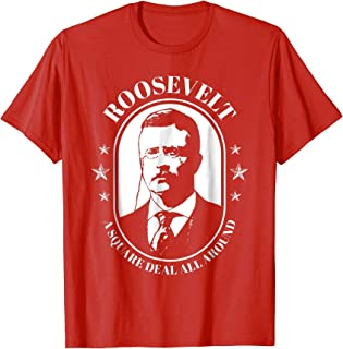 Teddy Roosevelt Shirt President Theodore Campaign T-Shirt