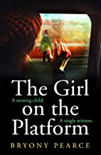The Girl on the Platform: A gripping and twisty psychological thriller for 2021
