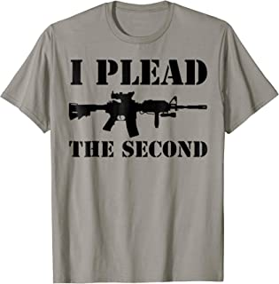I Plead the Second 2nd Amendment America Patriot T-Shirt