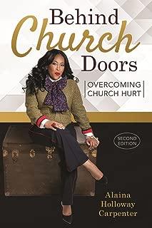 Behind Church Doors: Overcoming Church Hurt