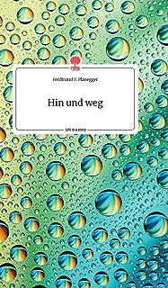Hin und weg. Life is a Story - story.one