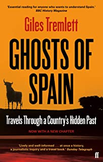 Ghosts of Spain: Travels Through a Country's Hidden