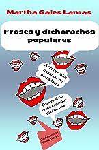 Frases y Dicharachos Populares