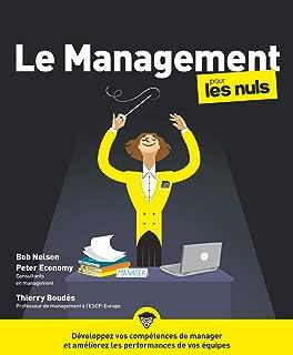 Le management pour les Nuls, grand format, 4e ed, nouvelle charte (French Edition)