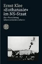 Euthanasie im NS- Staat. Die Vernichtung lebensunwerten Lebens.