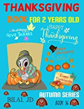 THANKSGIVING BOOK FOR 2 YEARS OLD: COLORING BOOKS: ACTIVITY BOOKS: THANKSGIVING BOOKS-PAPERBACK (AUTUMN)