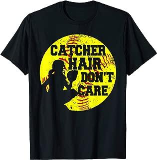 Catcher Hair Don't Care T-Shirt Funny Softball Gift Shirt