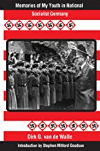 Memories of My Youth in National Socialist Germany: Introduction by Stephen Mitford Goodson