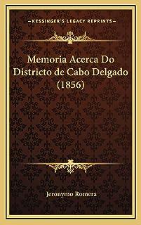 Memoria Acerca Do Districto de Cabo Delgado (1856)