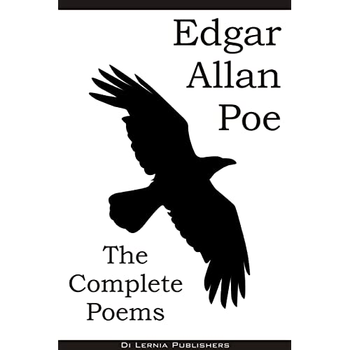 The Complete Poems of Edgar Allan Poe (79 Poems including The Raven, Dream within