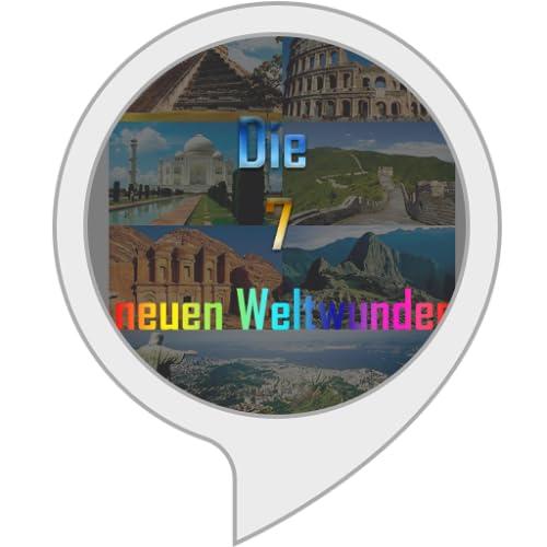 Die neuen 7 Weltwunder
