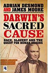 Darwin's Sacred Cause: Race, Slavery and the Quest for Human Origins (English Edition) eBook Kindle