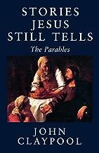 Stories Jesus Still Tells